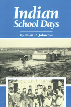 13. Indian School Days (Johnston)