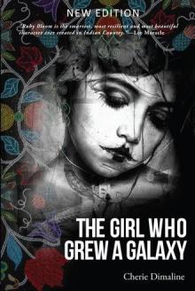 33. The Girl Who Grew a Galaxy (Dimaline)