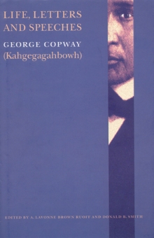 38. Life, Letters and Speeches (Copway)