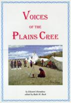 39. Voices of the Plains Cree (Ahenakew)