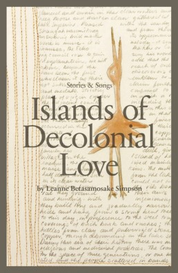 8. Islands of Decolonial Love (Simpson)